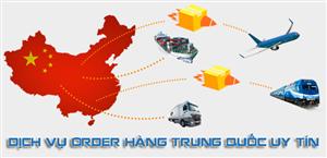 Dịch vụ order hàng TRUNG QUỐC siêu tiện lợi.